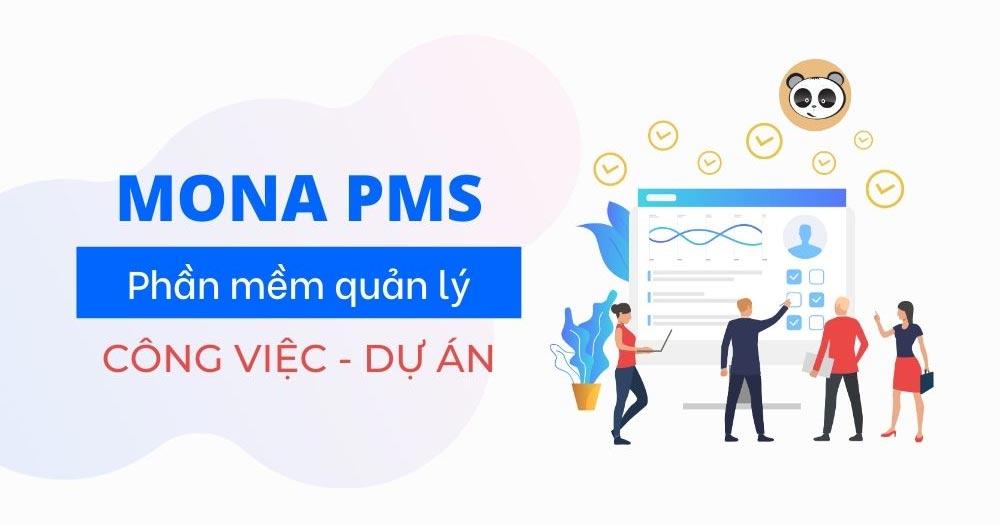 Mona PMS- Phần mềm quản lý dự án
